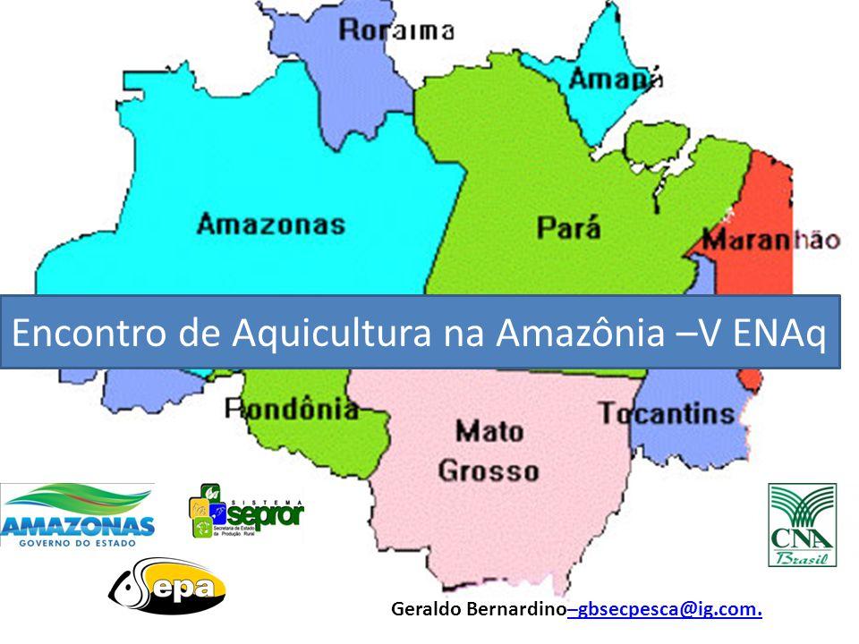 Encontro de Aquicultura na Amazônia –V ENAq