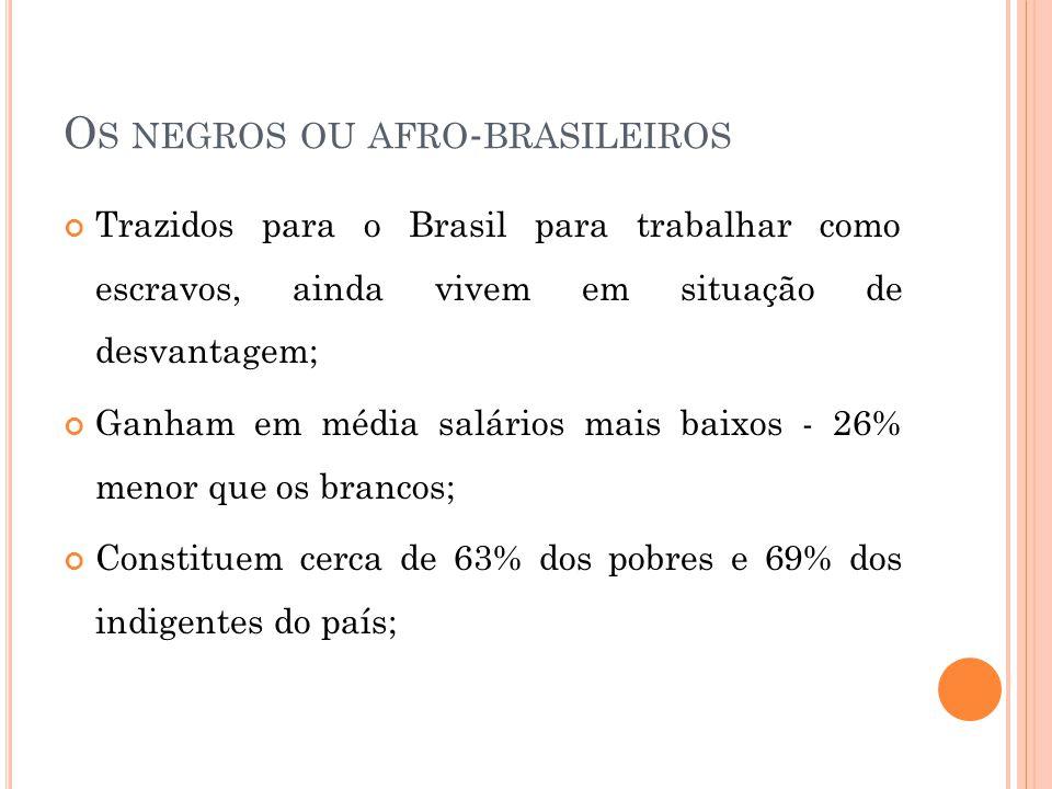 Os negros ou afro-brasileiros