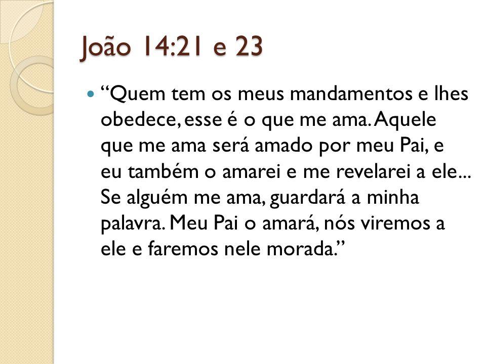 João 14:21 e 23