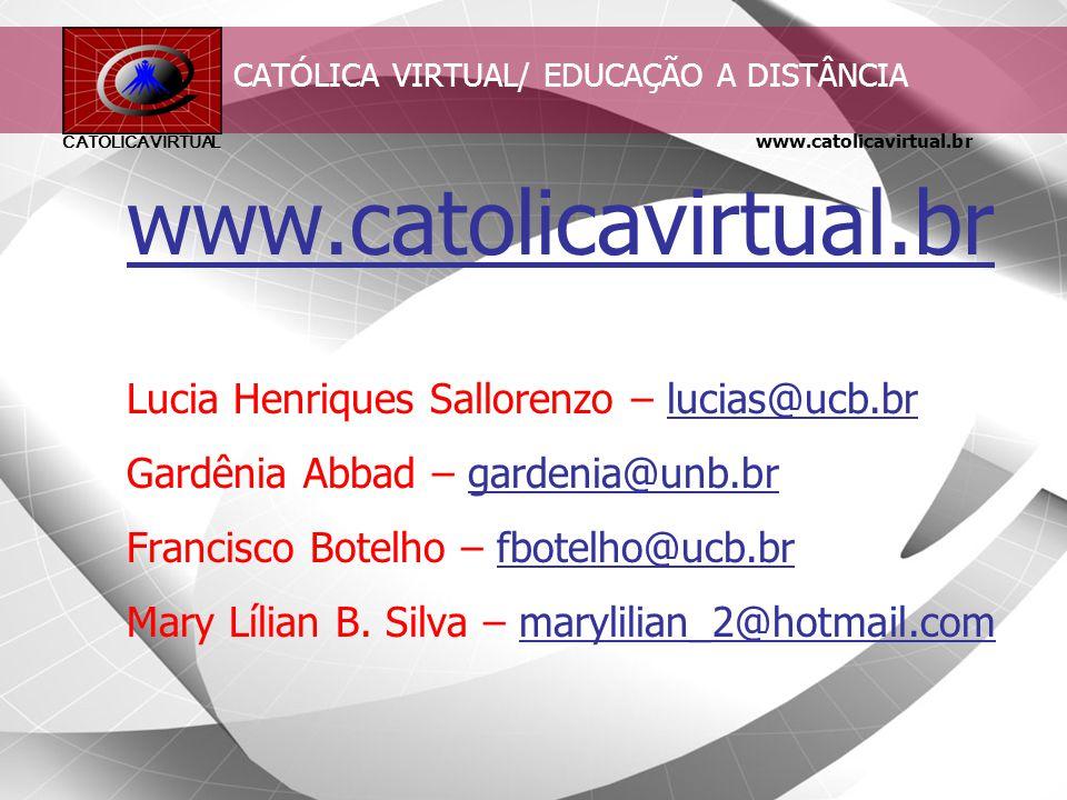 CATÓLICA VIRTUAL/ EDUCAÇÃO A DISTÂNCIA