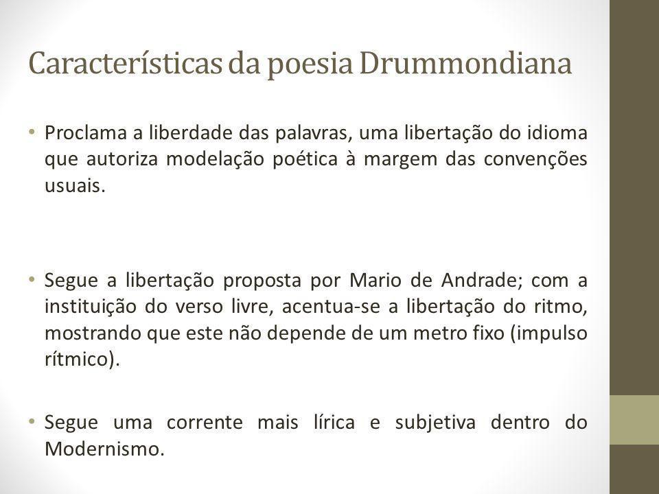Características da poesia Drummondiana
