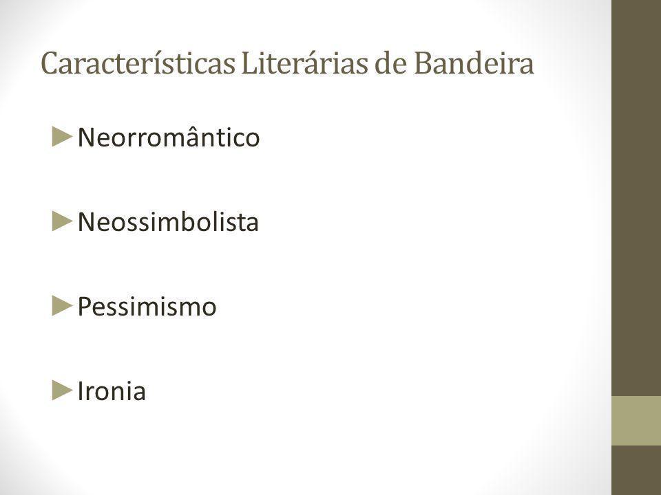 Características Literárias de Bandeira