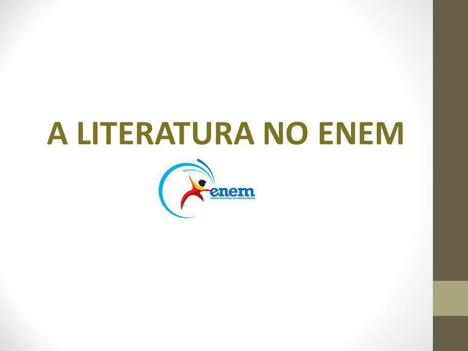 A LITERATURA NO ENEM