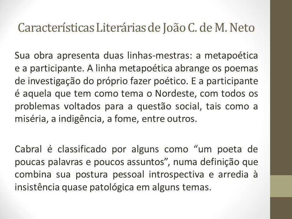 Características Literárias de João C. de M. Neto