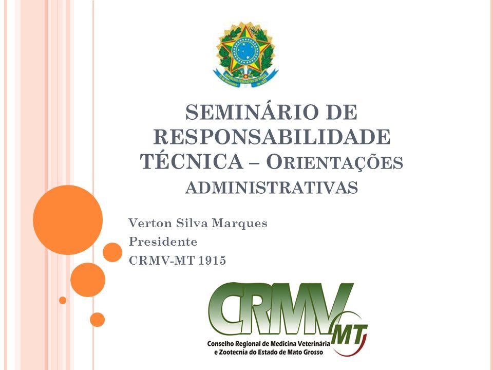 SEMINÁRIO DE RESPONSABILIDADE TÉCNICA – Orientações administrativas