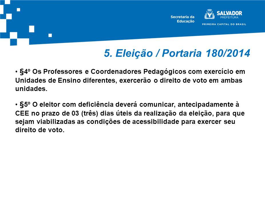 5. Eleição / Portaria 180/2014