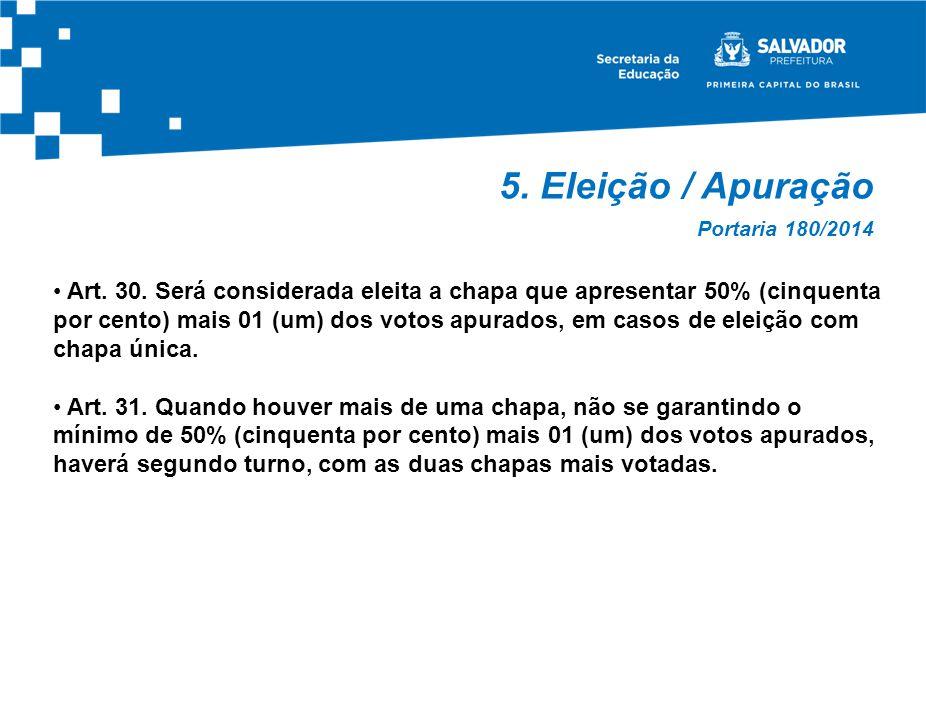 5. Eleição / Apuração Portaria 180/2014.