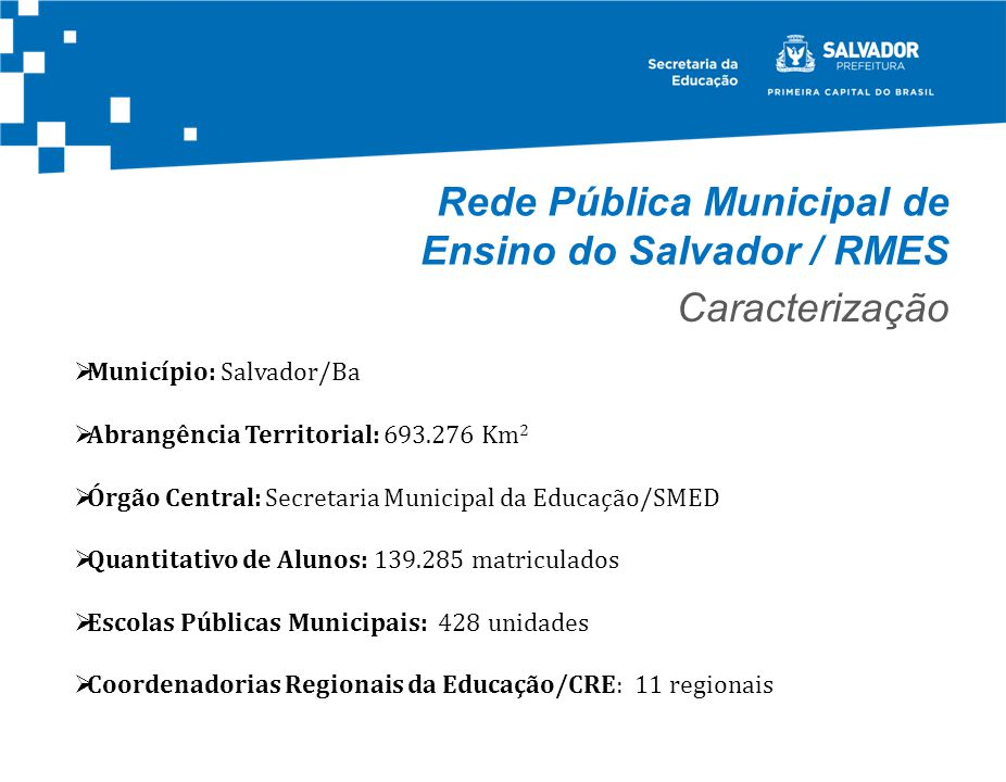 Rede Pública Municipal de Ensino do Salvador / RMES