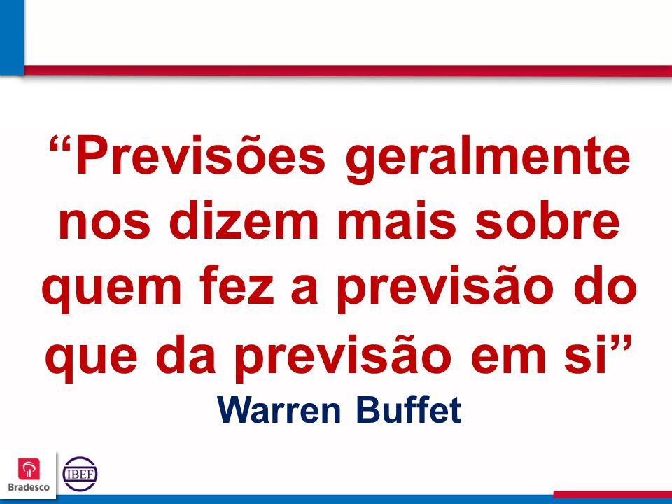 Previsões geralmente nos dizem mais sobre quem fez a previsão do que da previsão em si Warren Buffet
