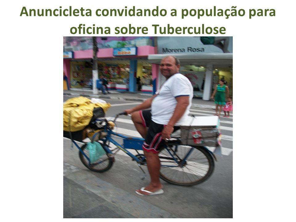 Anuncicleta convidando a população para oficina sobre Tuberculose
