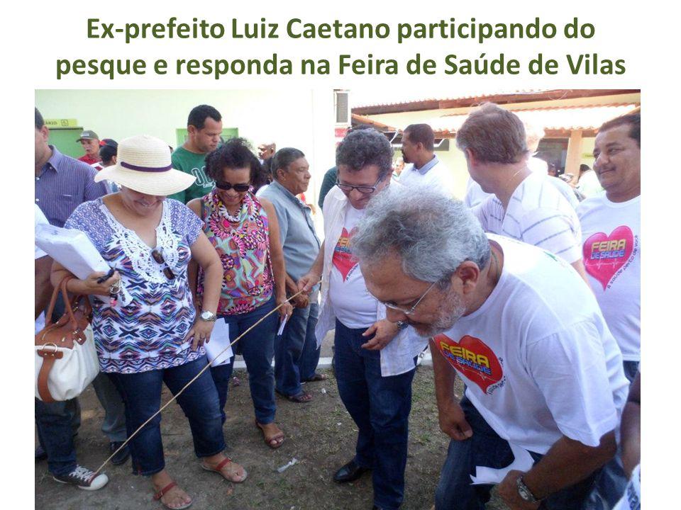 Ex-prefeito Luiz Caetano participando do pesque e responda na Feira de Saúde de Vilas