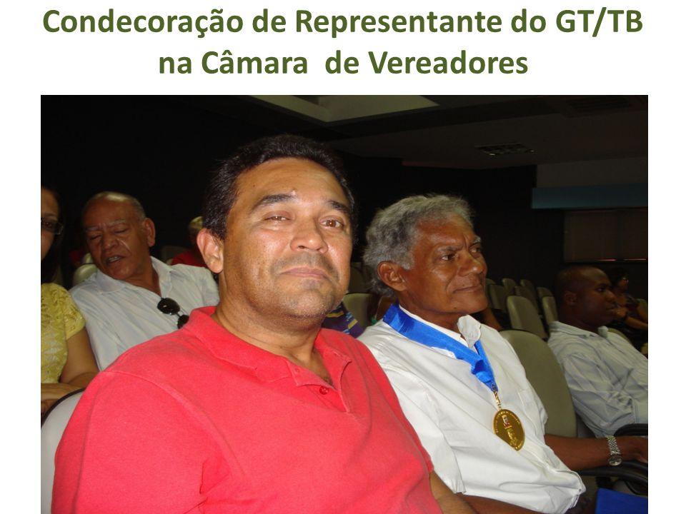 Condecoração de Representante do GT/TB na Câmara de Vereadores
