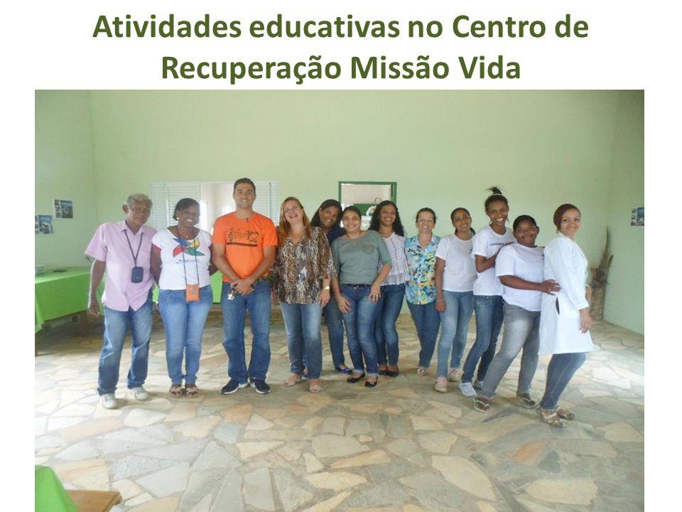Atividades educativas no Centro de Recuperação Missão Vida
