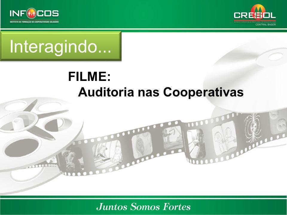 Interagindo... FILME: Auditoria nas Cooperativas