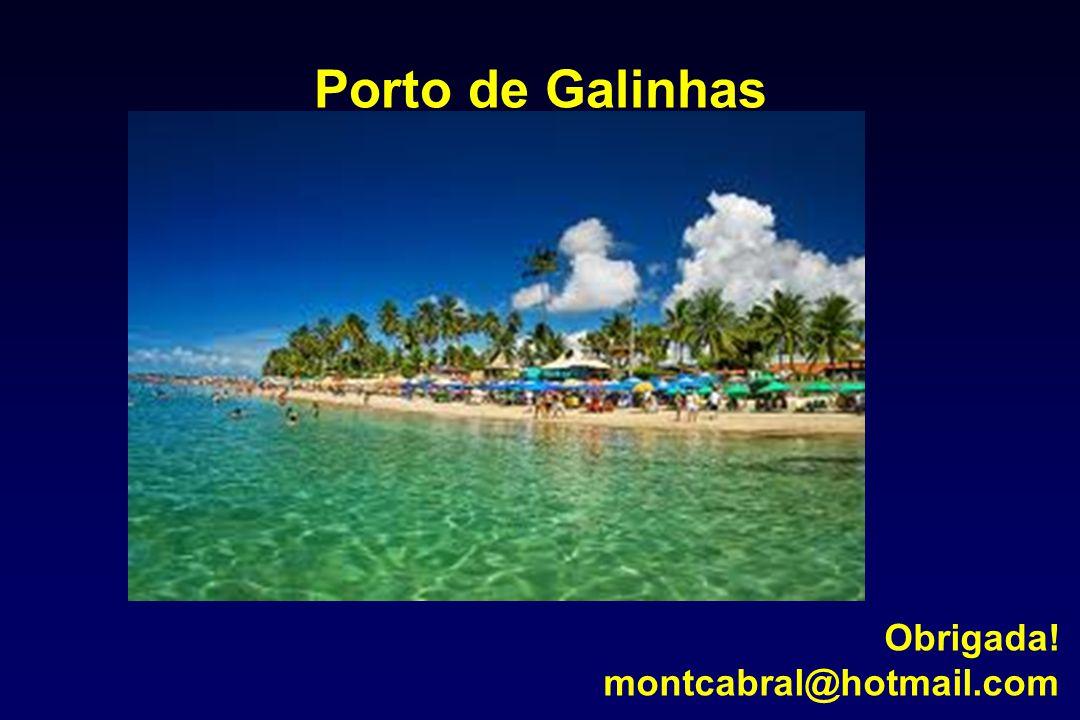 Porto de Galinhas Obrigada! montcabral@hotmail.com