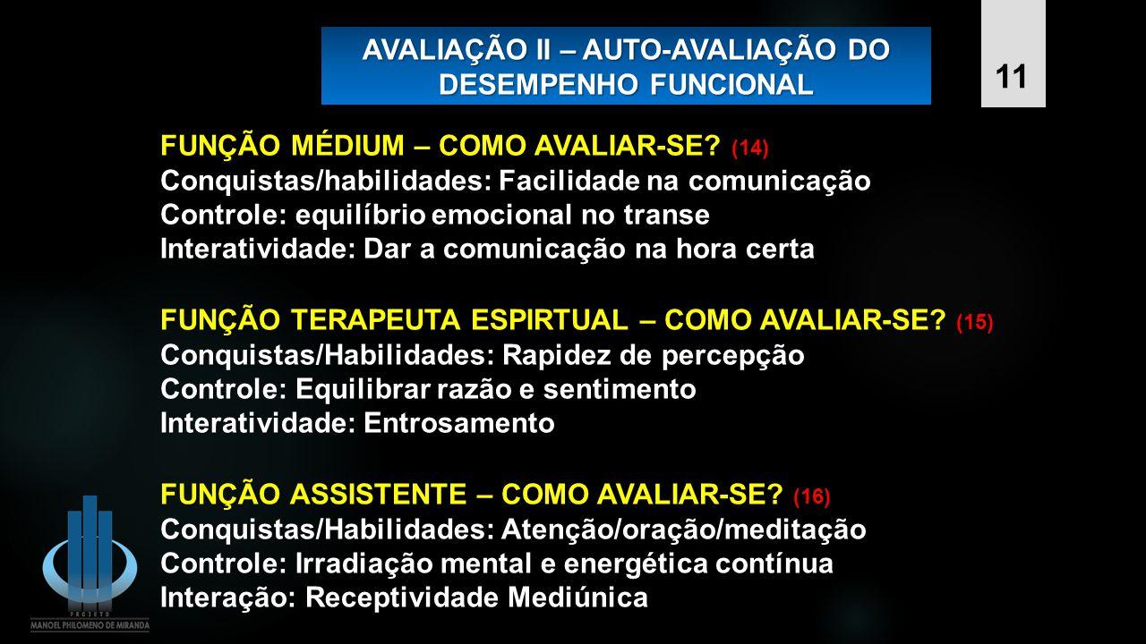 AVALIAÇÃO II – AUTO-AVALIAÇÃO DO DESEMPENHO FUNCIONAL