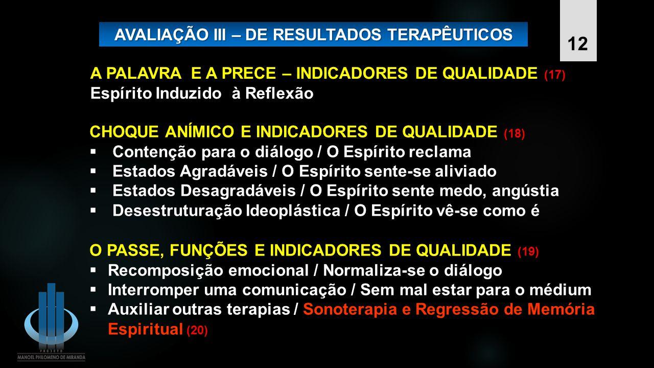 AVALIAÇÃO III – DE RESULTADOS TERAPÊUTICOS