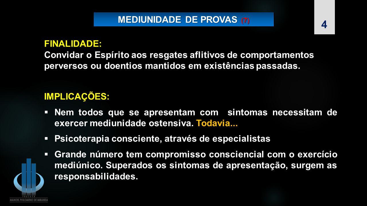 MEDIUNIDADE DE PROVAS (7)