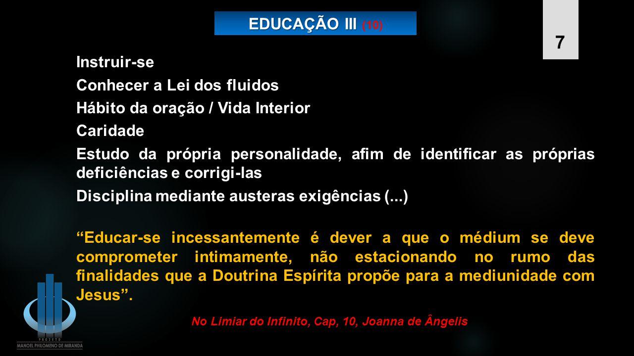No Limiar do Infinito, Cap, 10, Joanna de Ângelis