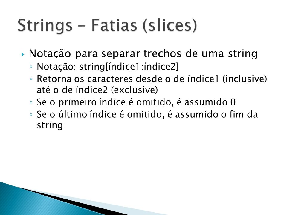 Strings – Fatias (slices)
