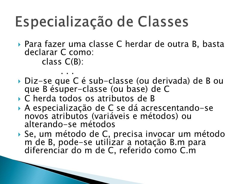 Especialização de Classes