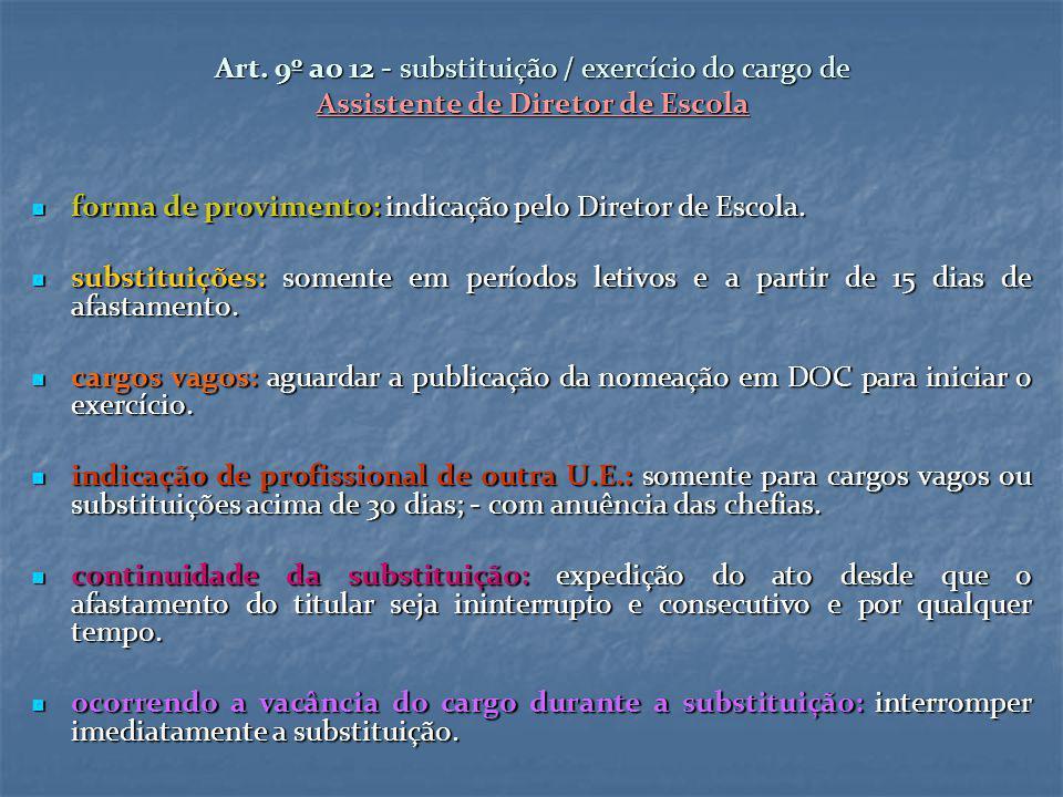 Art. 9º ao 12 - substituição / exercício do cargo de Assistente de Diretor de Escola