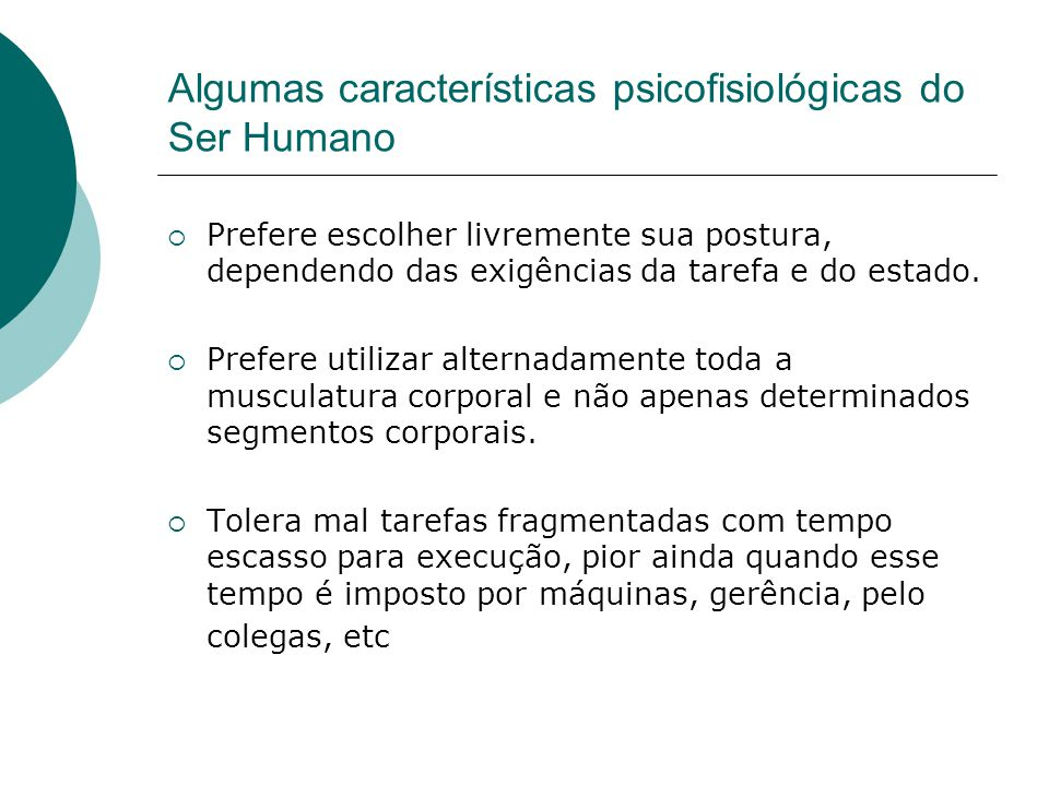 Algumas características psicofisiológicas do Ser Humano