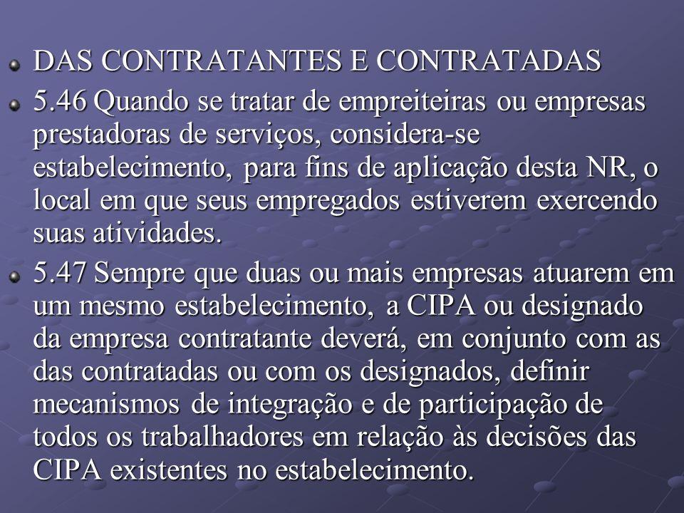 DAS CONTRATANTES E CONTRATADAS