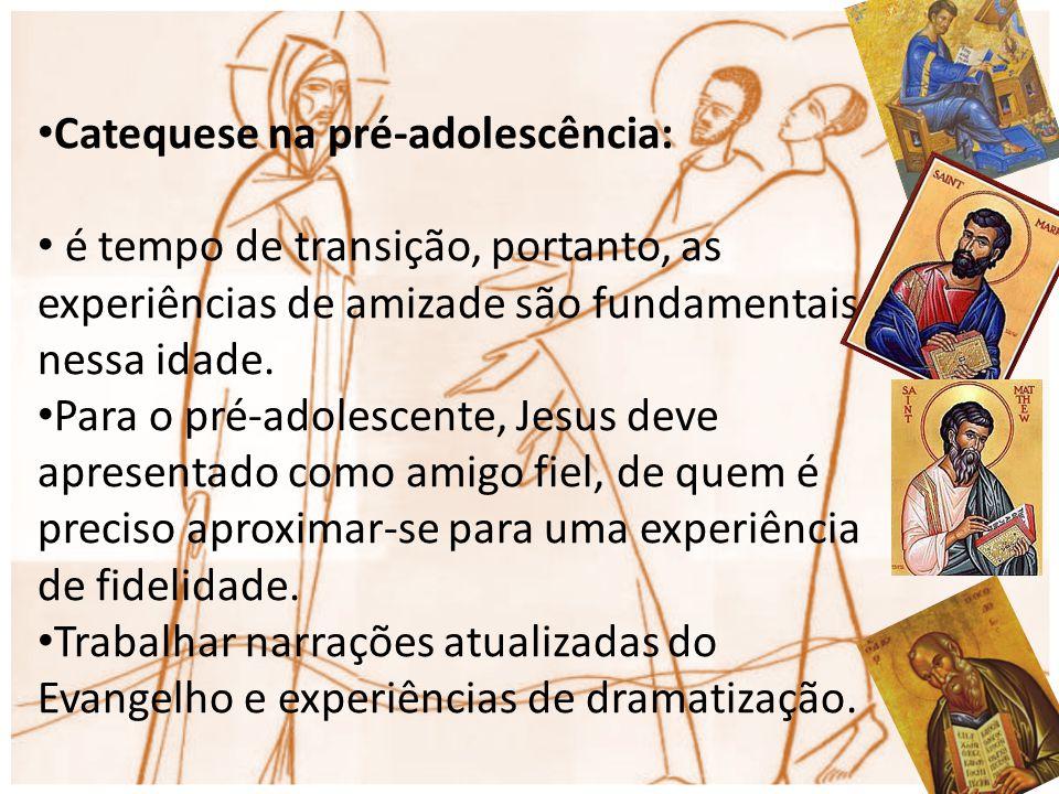 Catequese na pré-adolescência: