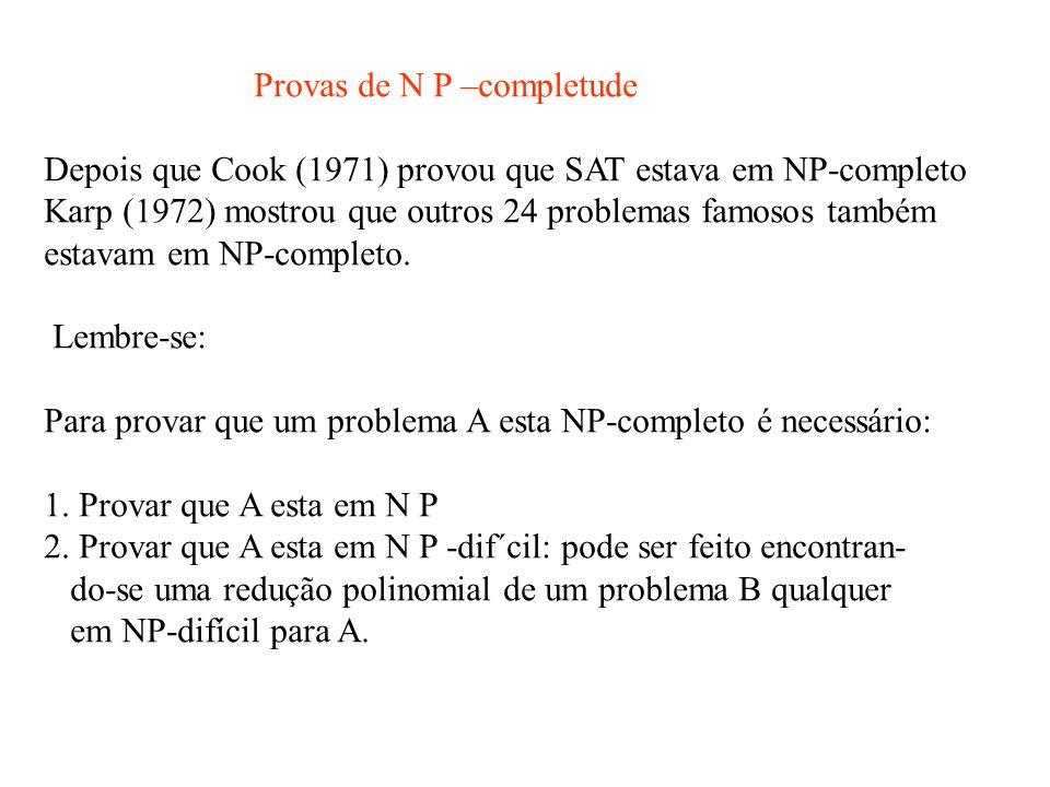 Provas de N P –completude