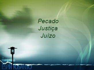 Pecado Justiça Juízo