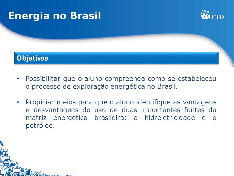 Energia no Brasil Objetivos