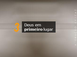 3 Deus em primeiro lugar