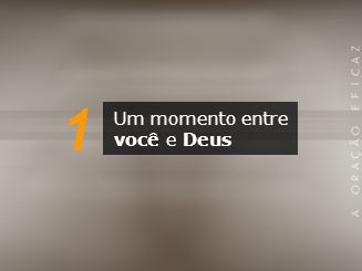 1 Um momento entre você e Deus