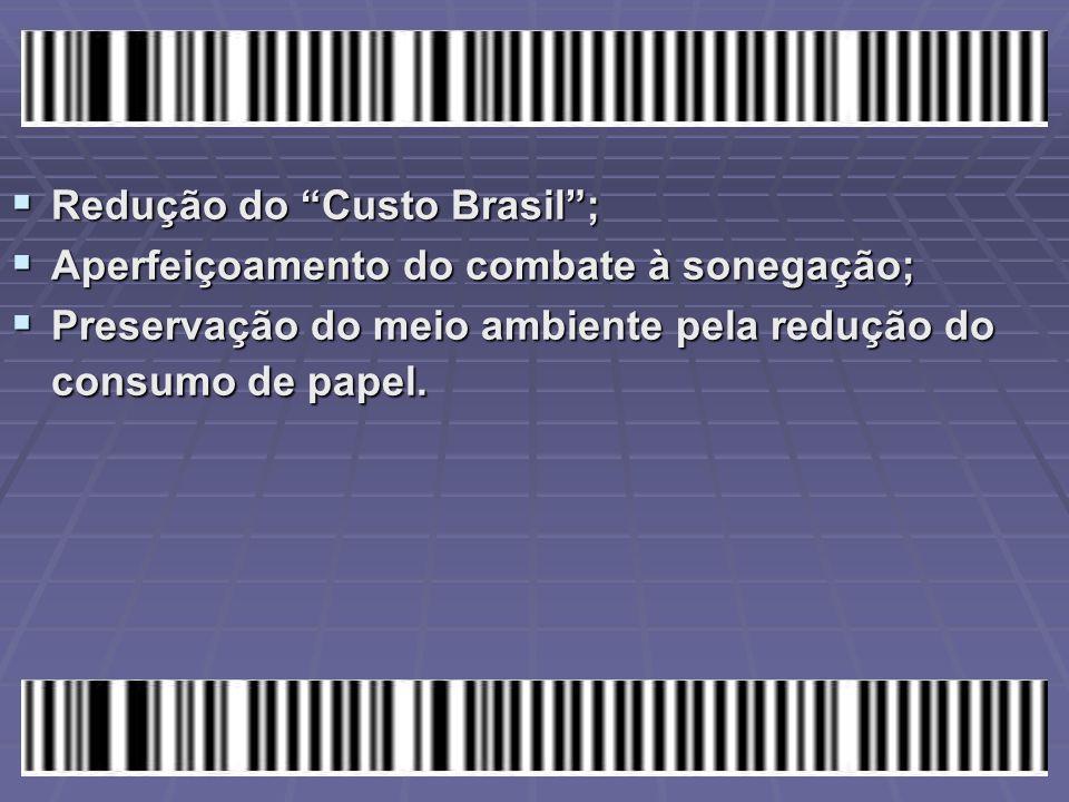 Redução do Custo Brasil ;