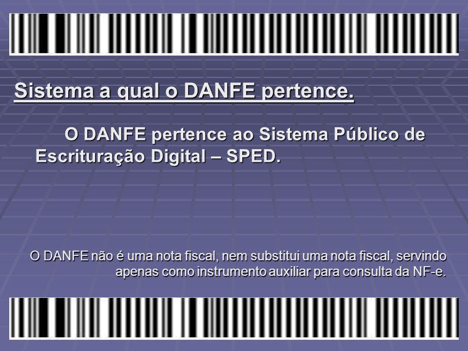 Sistema a qual o DANFE pertence.