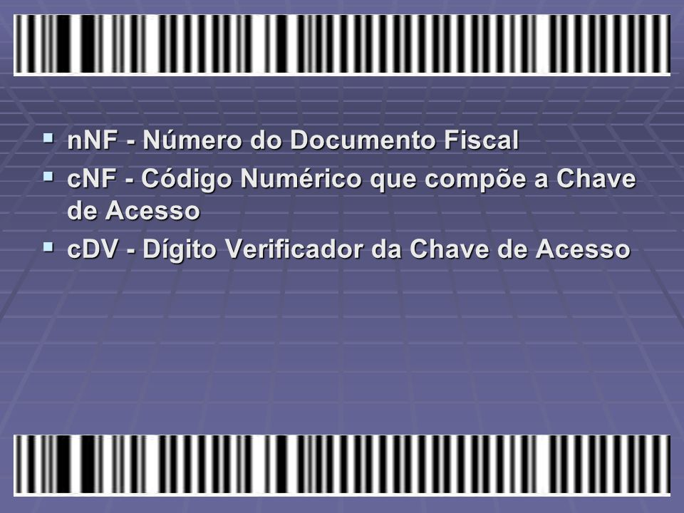 nNF - Número do Documento Fiscal