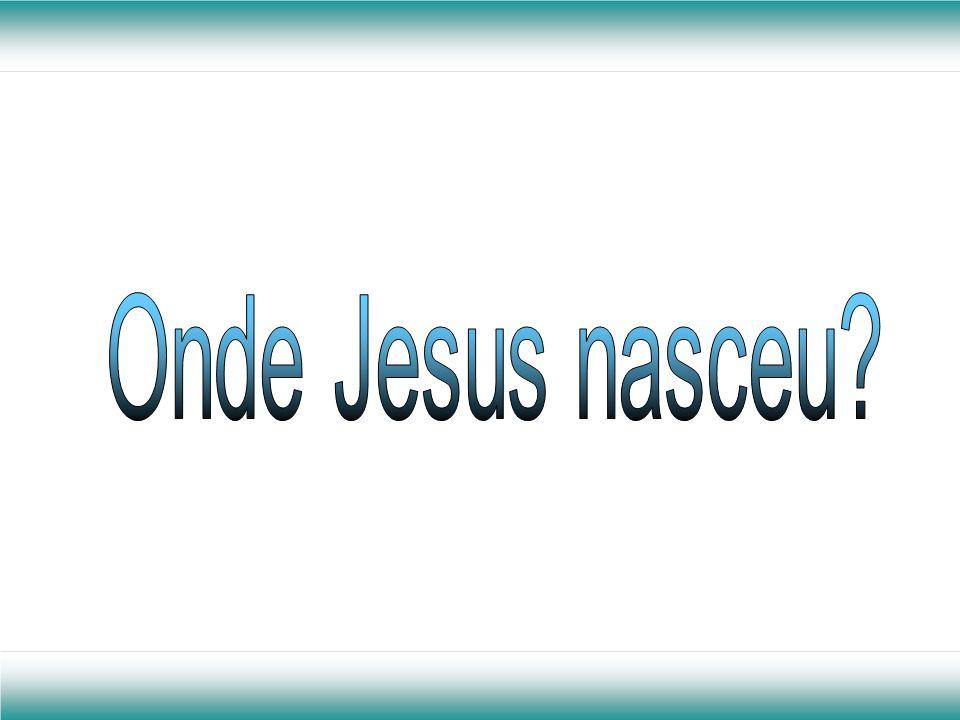 Onde Jesus nasceu