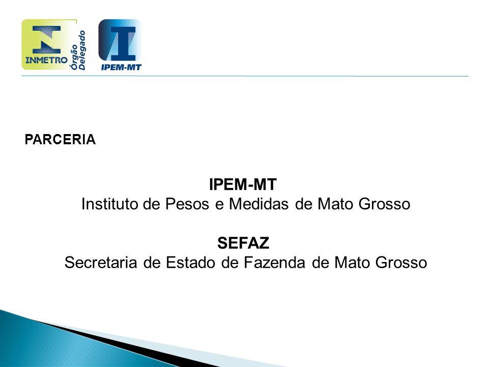 Instituto de Pesos e Medidas de Mato Grosso SEFAZ