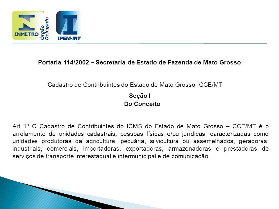 Portaria 114/2002 – Secretaria de Estado de Fazenda de Mato Grosso