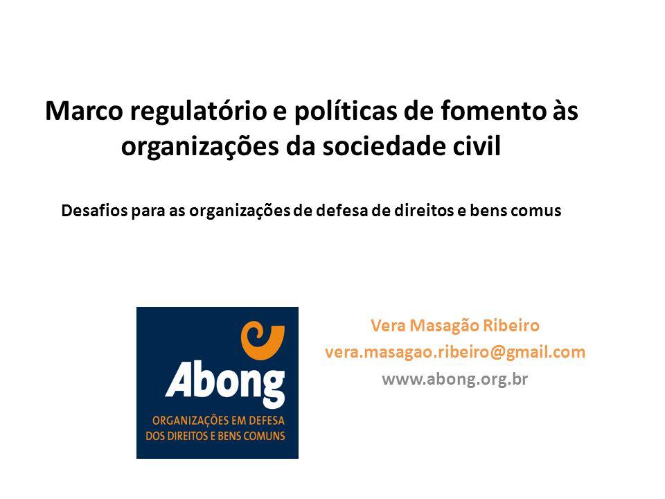 Vera Masagão Ribeiro vera.masagao.ribeiro@gmail.com www.abong.org.br