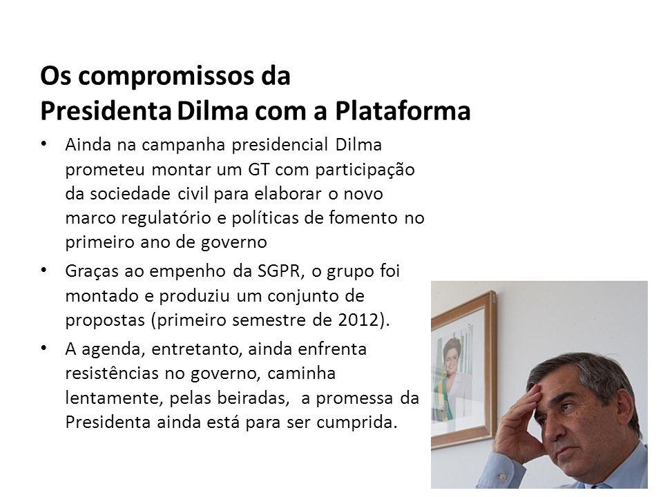 Os compromissos da Presidenta Dilma com a Plataforma