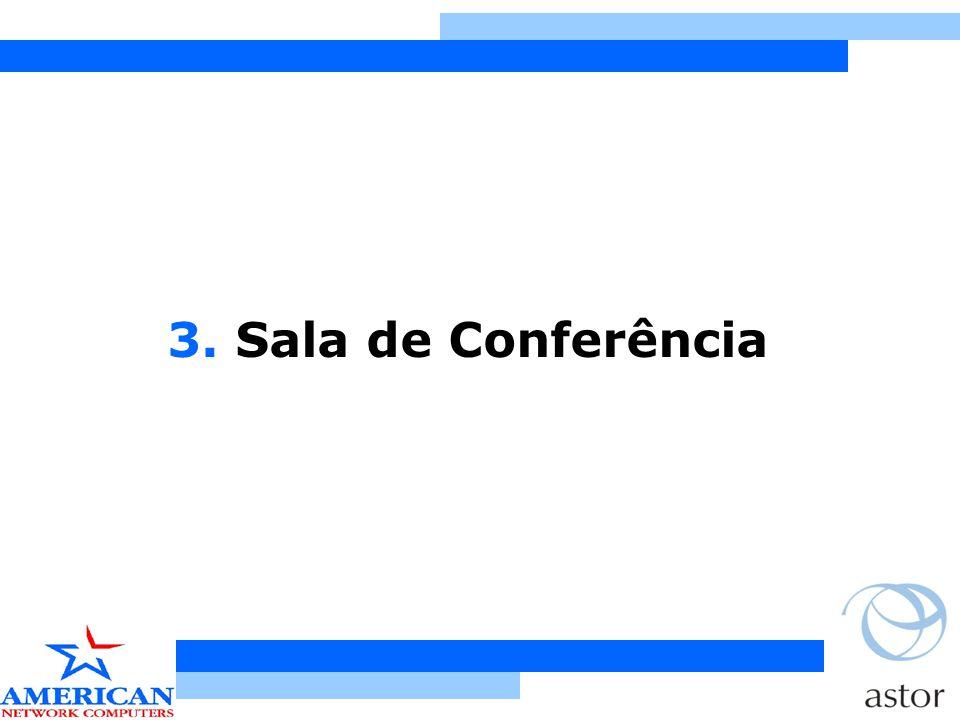 3. Sala de Conferência