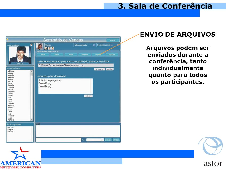 3. Sala de Conferência ENVIO DE ARQUIVOS