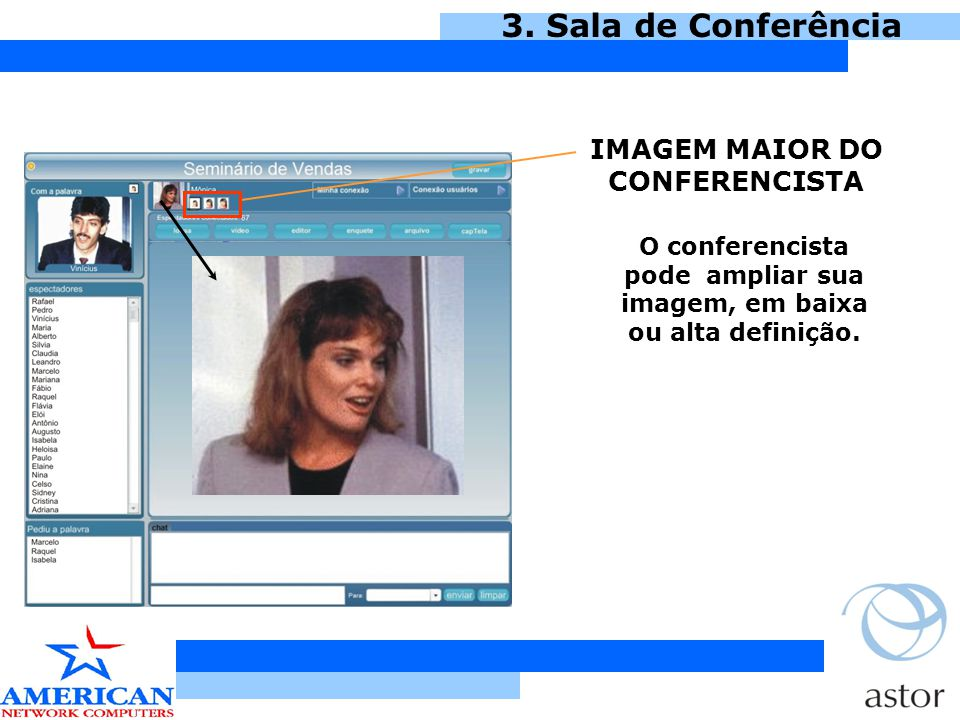 3. Sala de Conferência IMAGEM MAIOR DO CONFERENCISTA