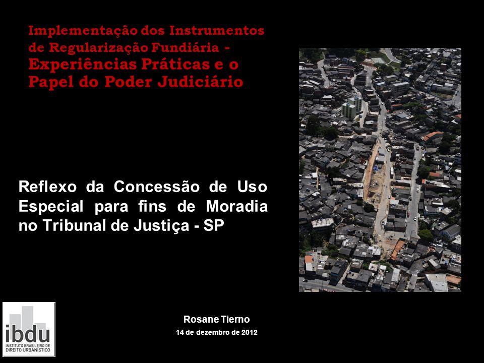 Implementação dos Instrumentos de Regularização Fundiária - Experiências Práticas e o Papel do Poder Judiciário