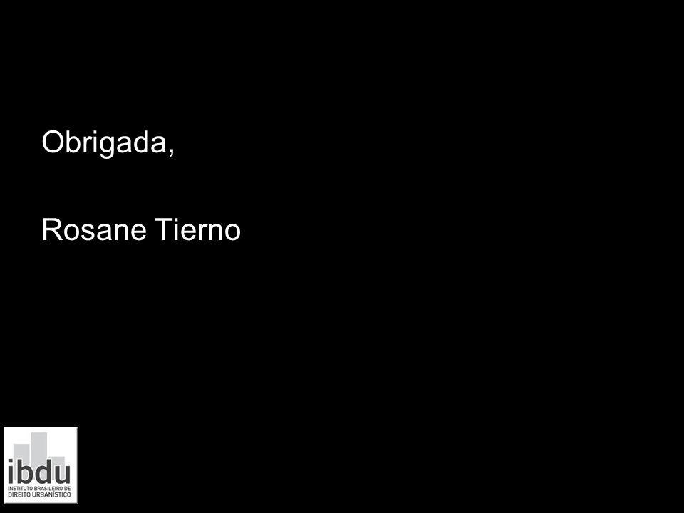 Obrigada, Rosane Tierno