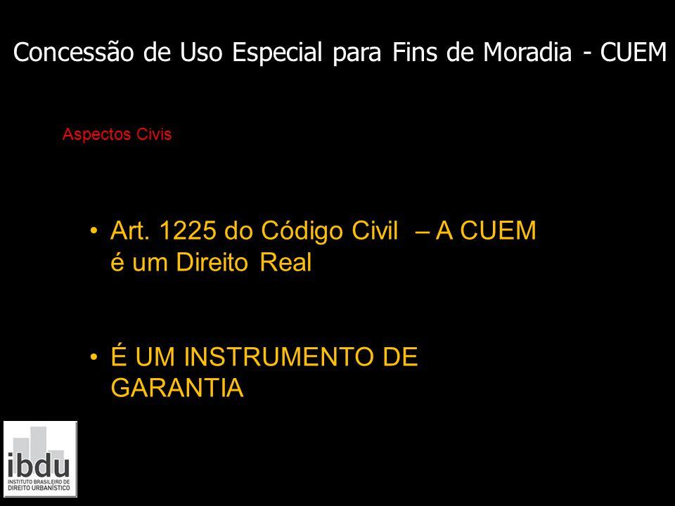 Concessão de Uso Especial para Fins de Moradia - CUEM