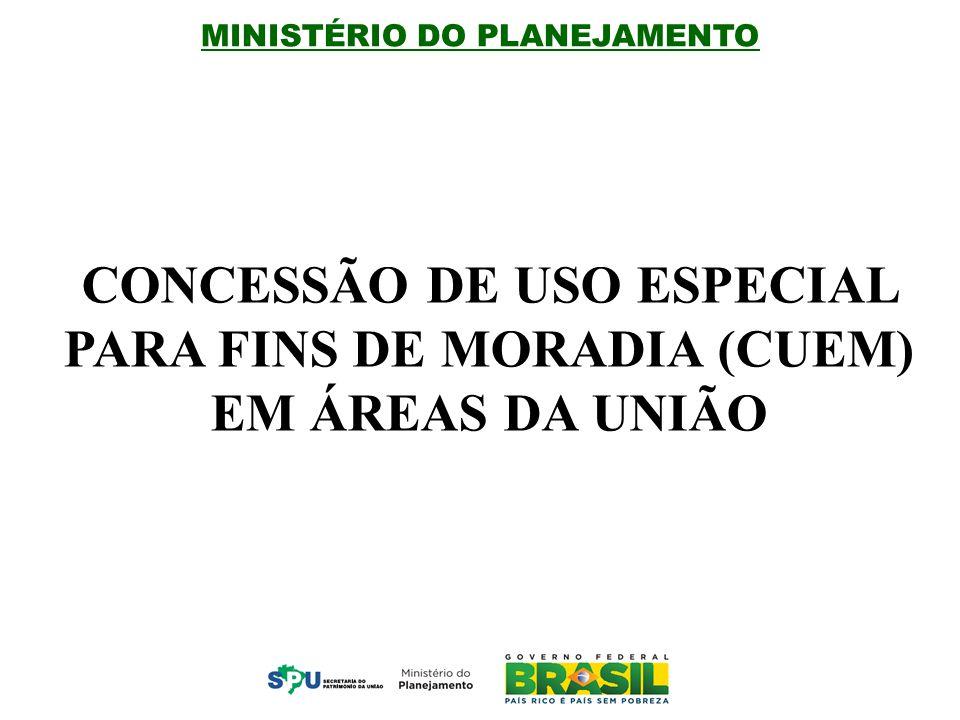 CONCESSÃO DE USO ESPECIAL PARA FINS DE MORADIA (CUEM) EM ÁREAS DA UNIÃO