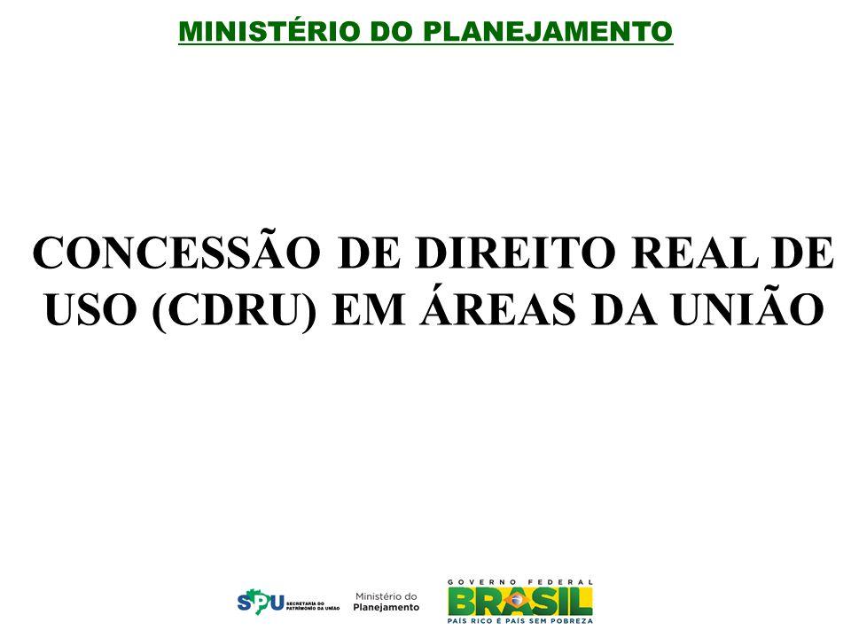 CONCESSÃO DE DIREITO REAL DE USO (CDRU) EM ÁREAS DA UNIÃO